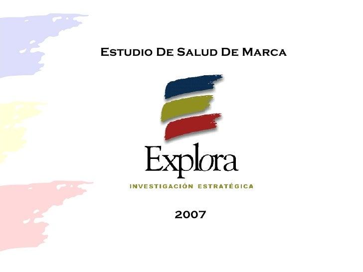 Estudio De Salud De Marca 2007