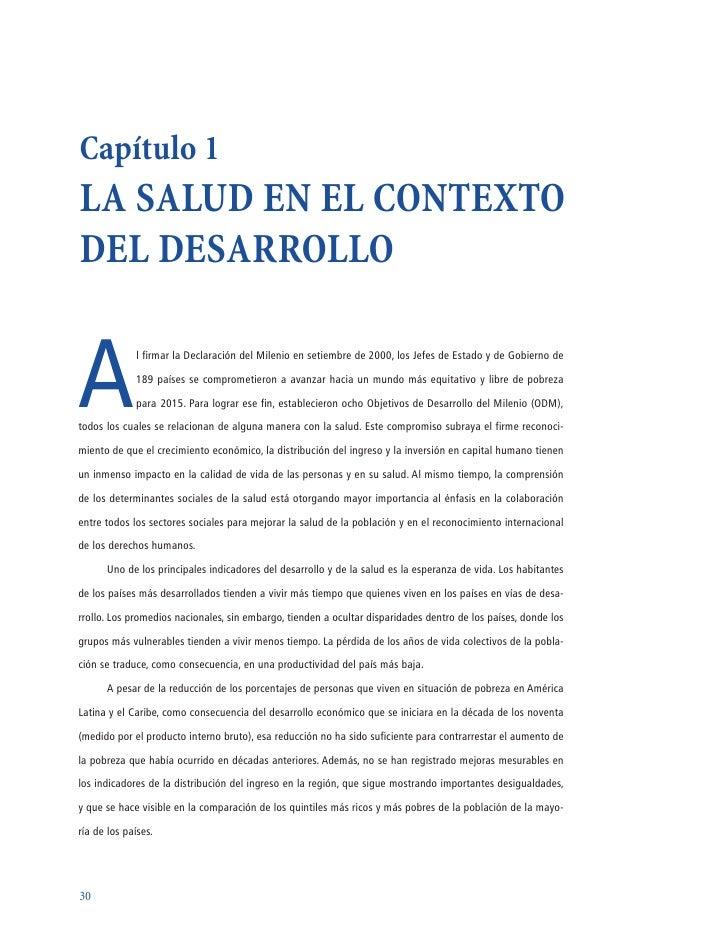 Capítulo 1 LA SALUD EN EL CONTEXTO DEL DESARROLLO   A             l firmar la Declaración del Milenio en setiembre de 2000...