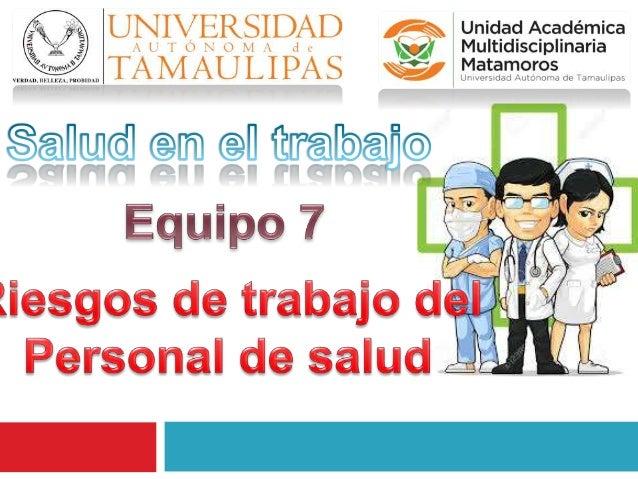 Definición  Condiciones de peligro o vulnerabilidad que ponen en riesgo la calidad de vida de los trabajadores de salud d...