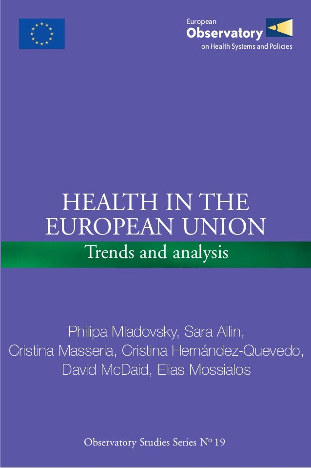 European                                     on Health Systems and Policies      Health in the     European Union         ...