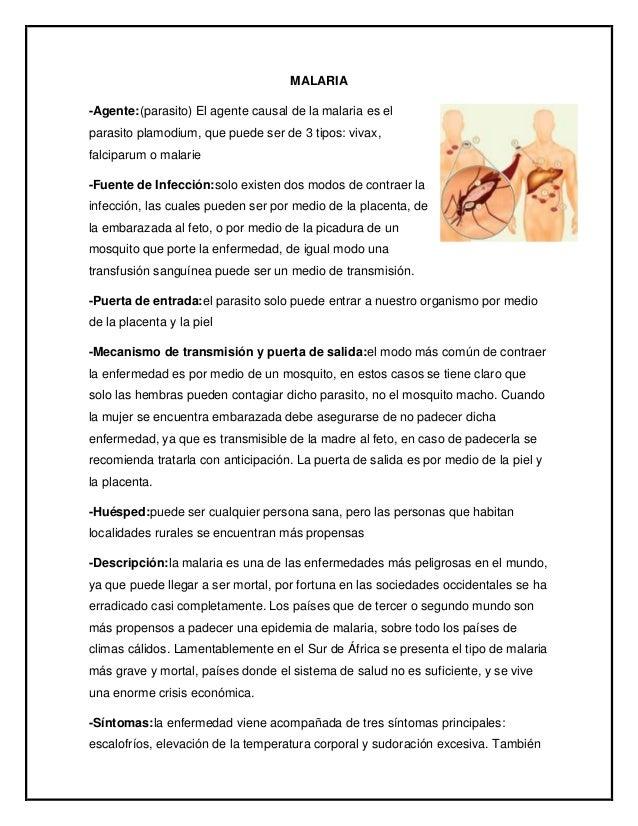 MALARIA -Agente:(parasito) El agente causal de la malaria es el parasito plamodium, que puede ser de 3 tipos: vivax, falci...