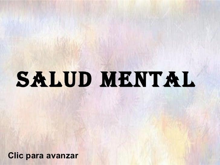 SALUD MENTAL   Clic para avanzar