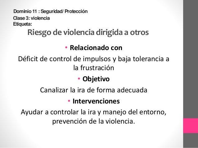 Resultados NOC •Autocontrol de impulsos (1405) •Dominio 3: Salud Psicosocial •Clase O: Autocontrol •Indicadores:  Conduct...