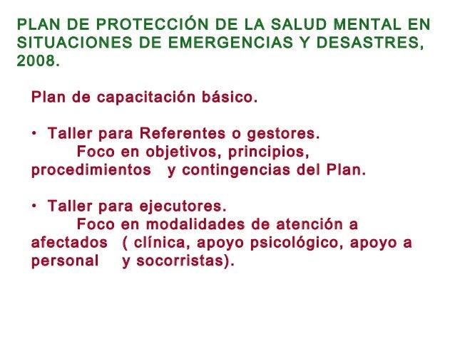Plan de capacitación básico. • Taller para Referentes o gestores. Foco en objetivos, principios, procedimientos y continge...