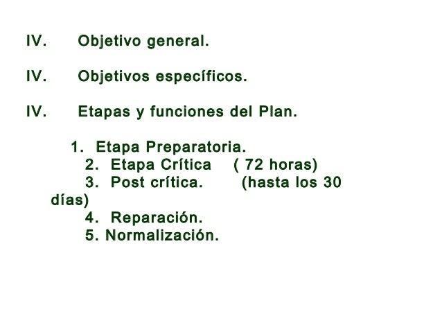 VII. Líneas de acciones protectoras a desplegar en el curso de una emergencia y/o desastre.  a) Apoyo psicosocial por per...
