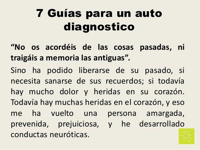 "7 Guías para un auto diagnostico ""No os acordéis de las cosas pasadas, ni traigáis a memoria las antiguas"". Sino ha podido..."