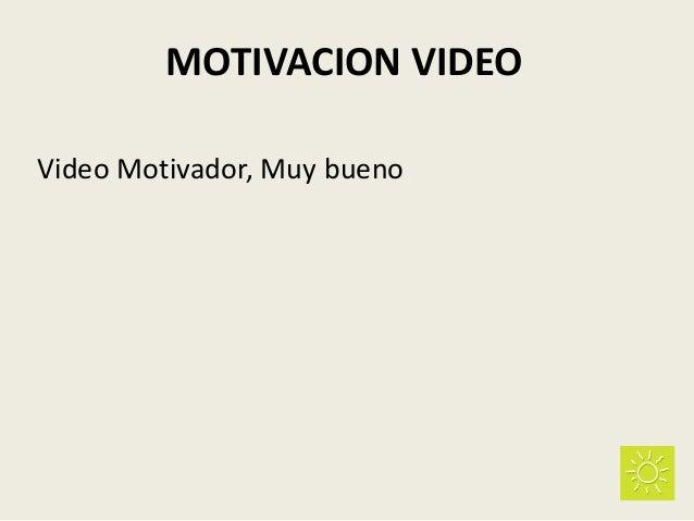 MOTIVACION VIDEO Video Motivador, Muy bueno