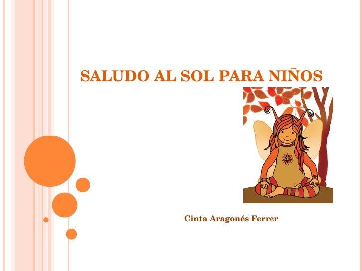 SALUDO AL SOL PARA NIÑOS Cinta Aragonés Ferrer