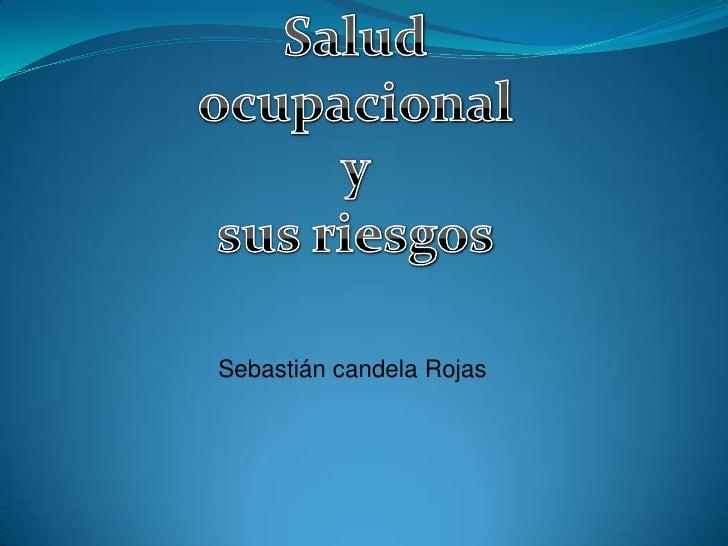 Sebastián candela Rojas