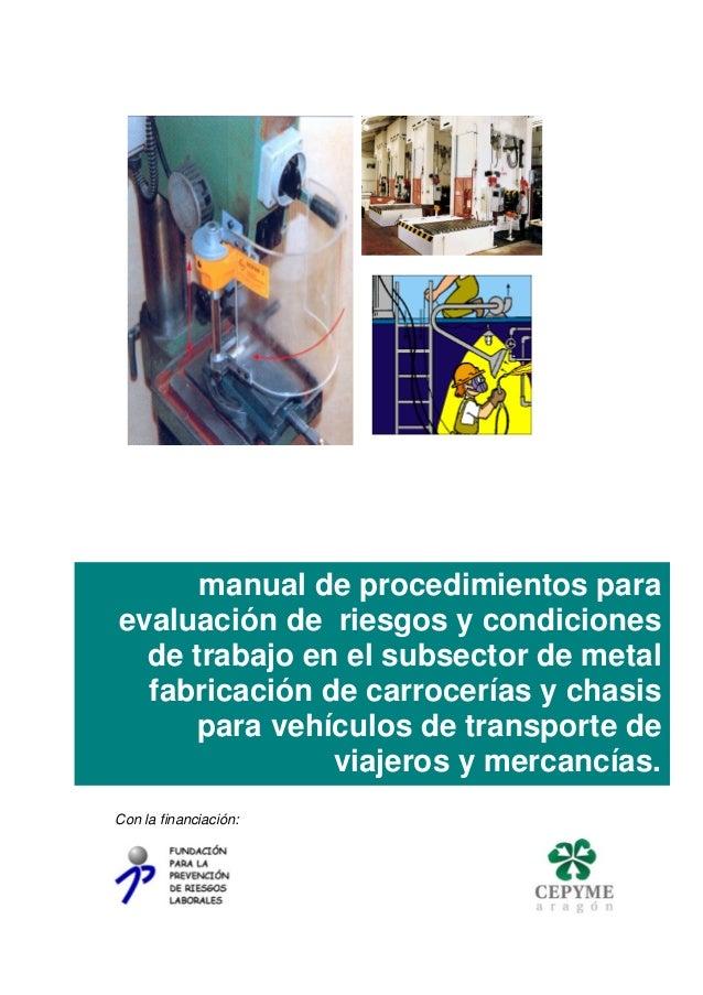manual de procedimientos para  evaluación de riesgos y condiciones  de trabajo en el subsector de metal  fabricación de ca...