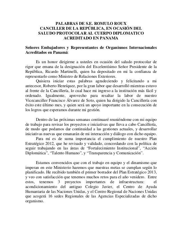 PALABRAS DE S.E. ROMULO ROUX        CANCILLER DE LA REPÚBLICA, EN OCASIÓN DEL       SALUDO PROTOCOLAR AL CUERPO DIPLOMATIC...