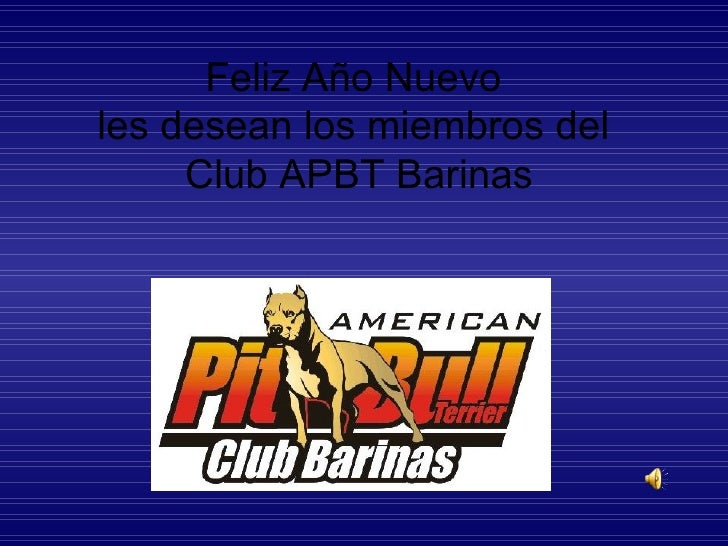 Feliz Año Nuevo  les desean los miembros del  Club APBT Barinas