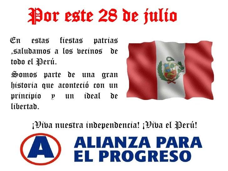Por este 28 de julio<br />En estas fiestas patrias ,saludamos a los vecinos  de todo el Perú.<br />    Somos parte de una ...