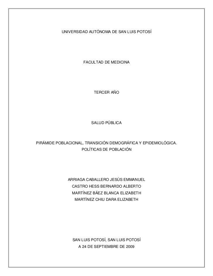 UNIVERSIDAD AUTÓNOMA DE SAN LUIS POTOSÍ<br />FACULTAD DE MEDICINA<br />TERCER AÑO<br />SALUD PÚBLICA<br />PIRÁMIDE POBLACI...