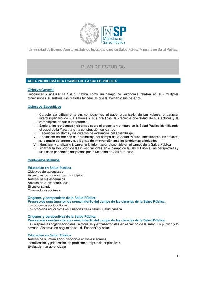Universidad de Buenos Aires // Instituto de Investigaciones en Salud Pública Maestría en Salud Pública 1 PLAN DE ESTUDIOS ...