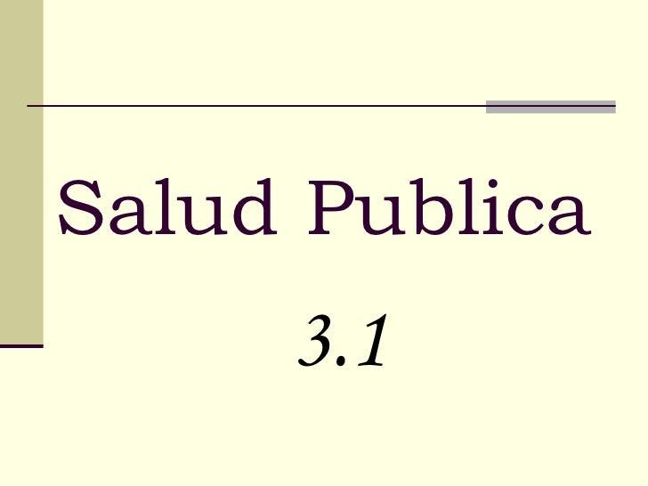 Salud Publica   3.1