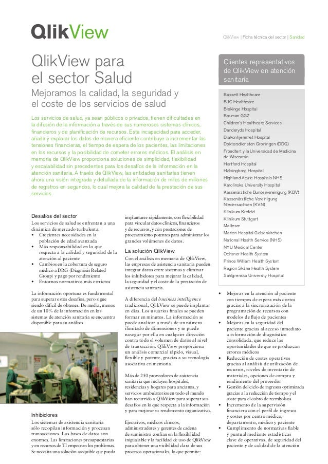 QlikView | Ficha técnica del sector | Sanidad Desafíos del sector Los servicios de salud se enfrentan a una dinámica de me...