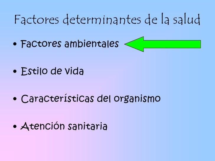 Factores ambientales determinantes de la salud