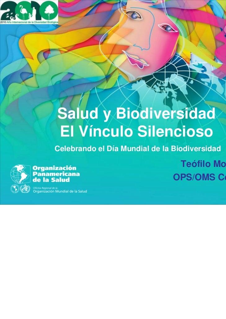 Salud y BiodiversidadEl Vínculo SilenciosoCelebrando el Día Mundial de la Biodiversidad                                 Te...