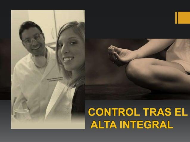 CONTROL TRAS EL ALTA INTEGRAL