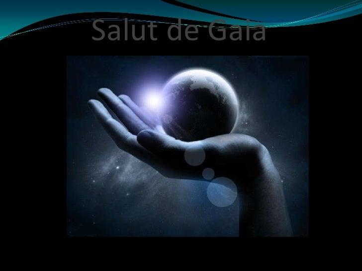Salut de Gaia