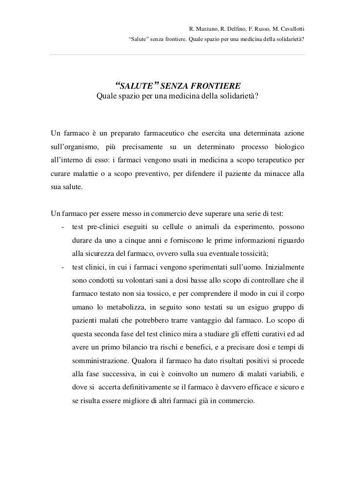 """R. Marzano, R. Delfino, F. Russo, M. Cavallotti                          """"Salute"""" senza frontiere. Quale spazio per una me..."""
