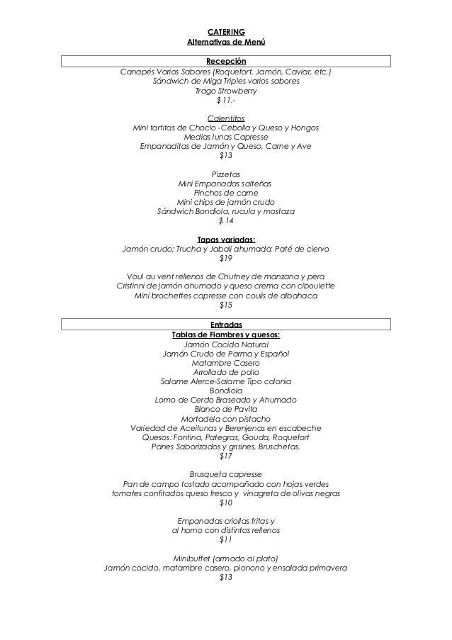 CATERING Alternativas de Menú Recepción Canapés Varios Sabores (Roquefort, Jamón, Caviar, etc.) Sándwich de Miga Triples v...
