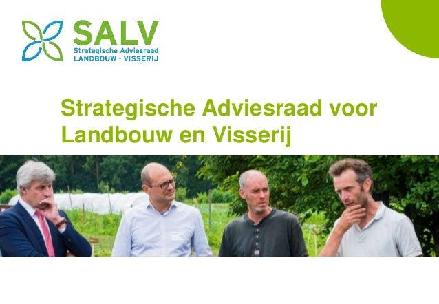 Strategische Adviesraad voor Landbouw en Visserij In vogelvlucht