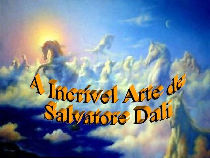 Bodyart A Incrível Arte de Salvatore Dali