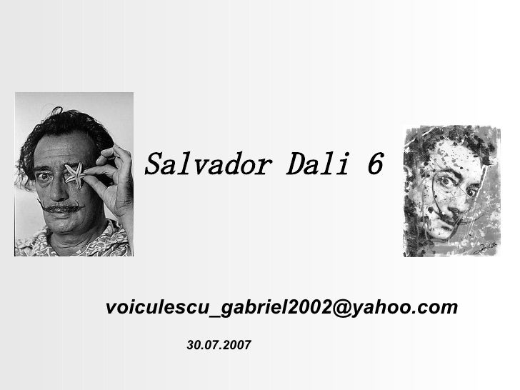 Salvador Dali 6 [email_address] 30.07.2007
