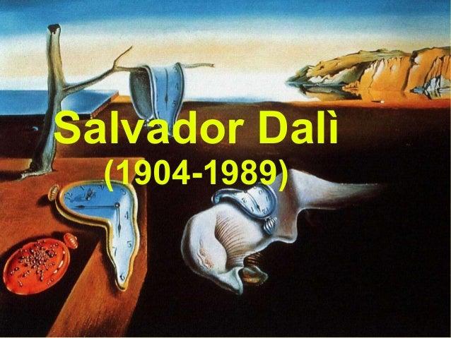 Salvador Dalì(1904-1989)