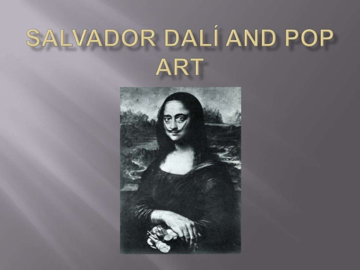 Salvador Dalí and Pop Art<br />