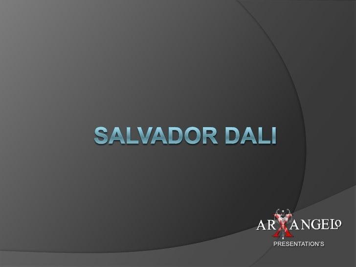 SALVADOR DALI<br />PRESENTATION'S<br />