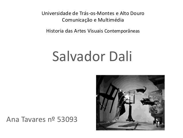 Universidade de Trás-os-Montes e Alto Douro                  Comunicação e Multimédia           Historia das Artes Visuais...