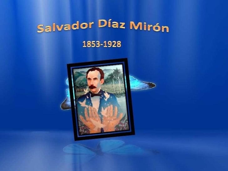 Salvador Díaz Mirón <br />1853-1928<br />