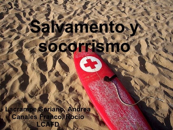 Salvamento y socorrismo Lacrampe Soriano, Andrea Canales Franco, Rocío LCAFD