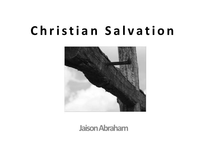 What is Christian Salvation?