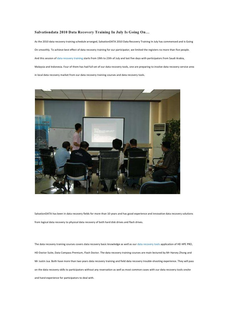 Salvationdata 2010 Data Recovery Training In July Is Going On… <br />As the 2010 data recovery training schedule arranged,...
