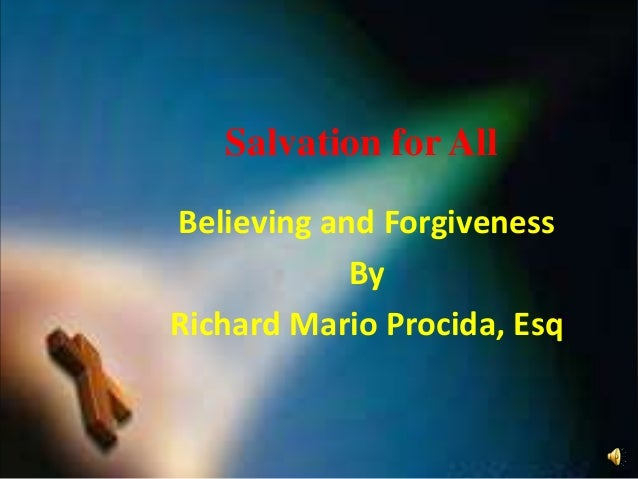 Salvation for All: Believing and Forgiveness (Acts 10:34-43) Slide 2