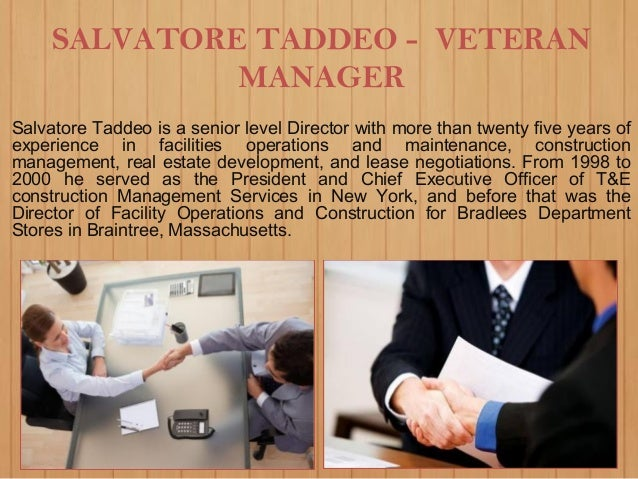 SALVATORE TADDEO - VETERAN MANAGER Salvatore Taddeo is a senior level Director with more than twenty five years of experie...