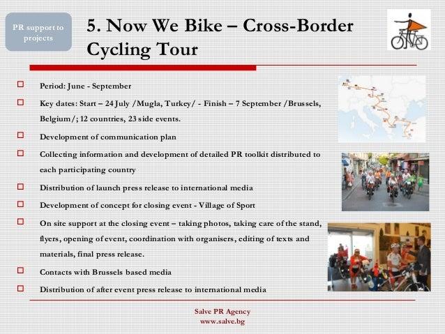 5. Now We Bike – Cross-Border Cycling Tour  Period: June - September  Key dates: Start – 24 July /Mugla, Turkey/ - Finis...