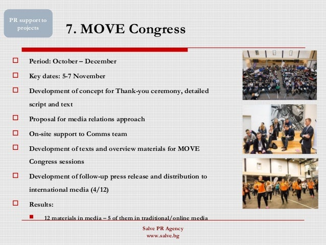 7. MOVE Congress  Period: October – December  Key dates: 5-7 November  Development of concept for Thank-you ceremony, d...