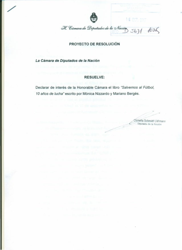 /' ec7í.C¡;~de~~de~~~ Sf>]1 1(3Z~ PROYECTO DE RESOLUCiÓN La Cámara de Diputados de la Nación RESUELVE: Declarar de interés...