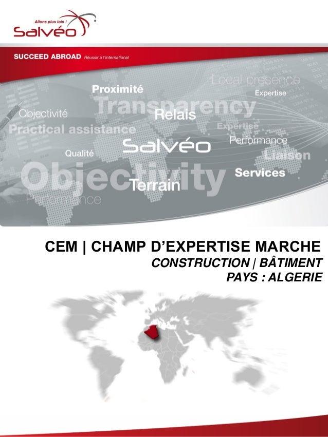 CEM | CHAMP D'EXPERTISE MARCHE CONSTRUCTION | BÂTIMENT PAYS : ALGERIE