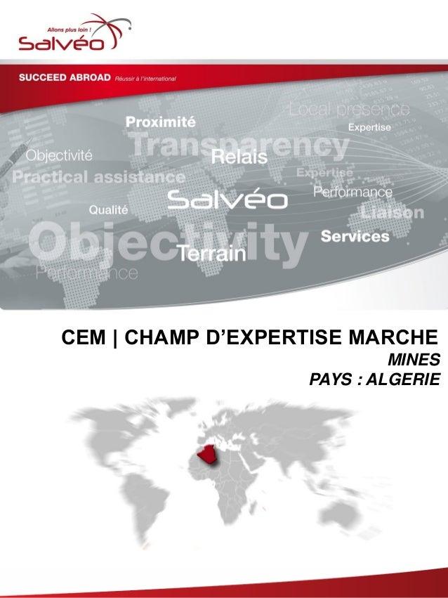 CEM | CHAMP D'EXPERTISE MARCHE MINES PAYS : ALGERIE