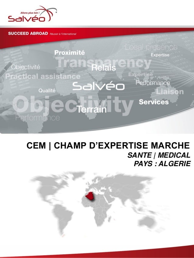 CEM | CHAMP D'EXPERTISE MARCHE SANTE | MEDICAL PAYS : ALGERIE