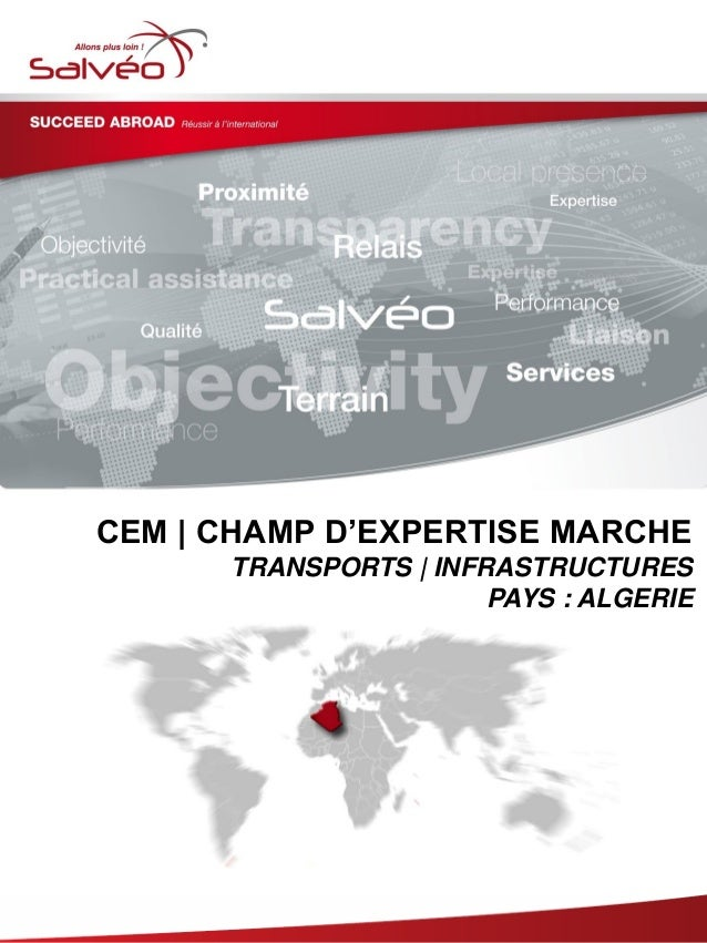 Groupe SALVEO - Champs d'Expertise Marche – Transports Infrastructures Algerie 2013/2014