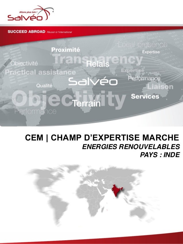 CEM | CHAMP D'EXPERTISE MARCHE ENERGIES RENOUVELABLES PAYS : INDE