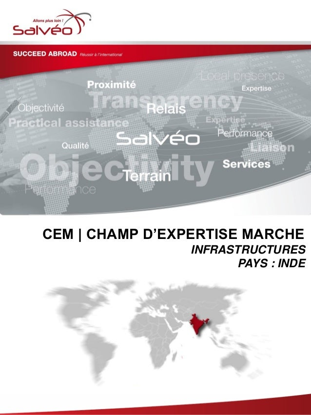 CEM | CHAMP D'EXPERTISE MARCHE INFRASTRUCTURES PAYS : INDE