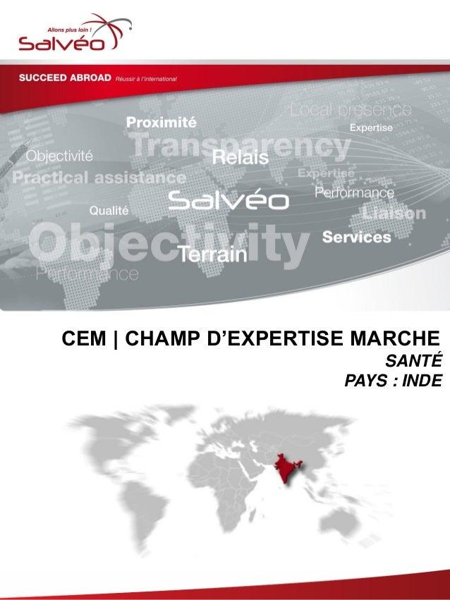 CEM | CHAMP D'EXPERTISE MARCHE SANTÉ PAYS : INDE